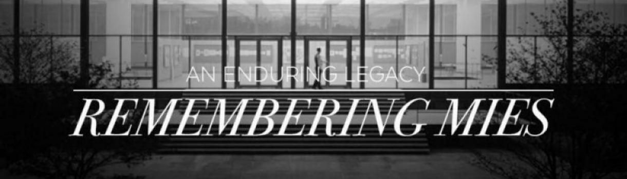 Remembering Mies